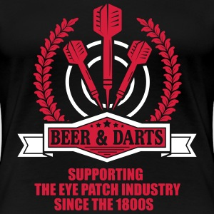 Beer and darts since 1800s Camisetas - Camiseta premium mujer