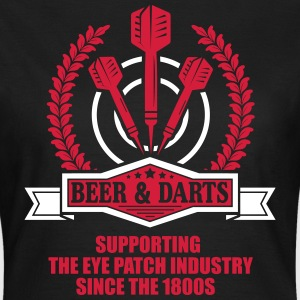 Beer and darts since 1800s T-Shirts - Women's T-Shirt