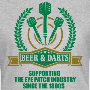 Beer and darts since 1800s Camisetas - Camiseta mujer