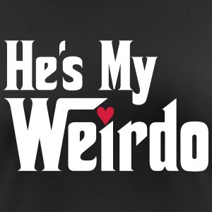 He's my Weirdo T-Shirts - Women's Breathable T-Shirt