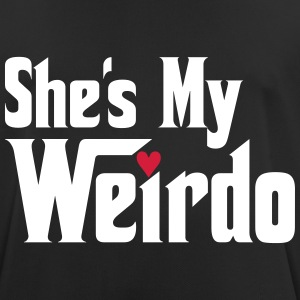 She's my Weirdo T-Shirts - Men's Breathable T-Shirt