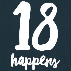 18 Happens Tee shirts - T-shirt Homme