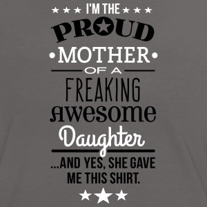 Freaking Awesome Daughter - Mother Edition T-Shirts - Women's Ringer T-Shirt