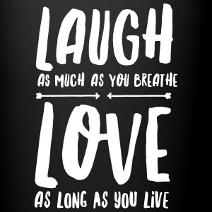 Laugh - Love Mugs & Drinkware - Full Colour Mug
