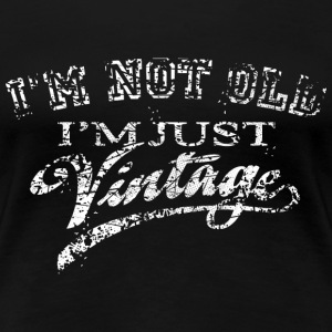 Not Old Vintage - Very Vintage white T-Shirts - Frauen Premium T-Shirt