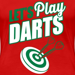 Let's play darts T-Shirts - Women's Premium T-Shirt