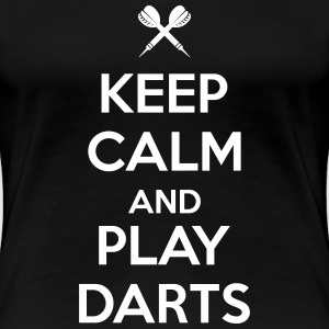 keep calm and play darts T-Shirts - Frauen Premium T-Shirt