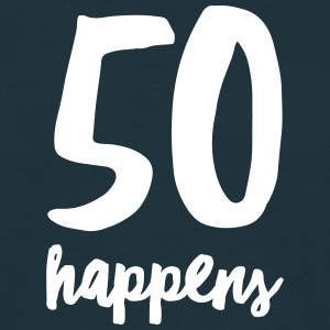 50 Happens T-Shirts - Men's T-Shirt