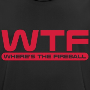 WTF - Where's The Fireball T-Shirts - Men's Breathable T-Shirt