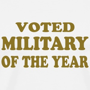 Voted military of the year T-Shirts - Männer Premium T-Shirt