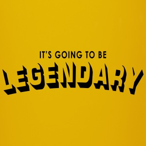 it's going to be legendary Mugs & Drinkware - Full Colour Mug
