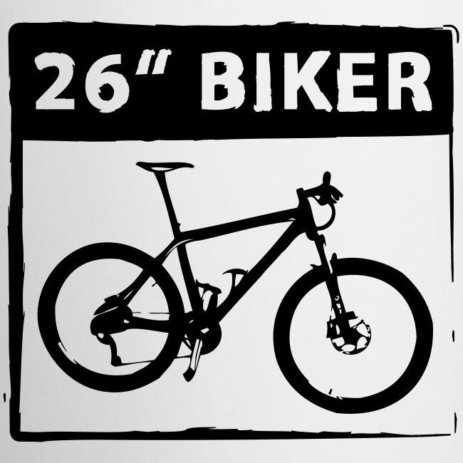 """Tasse MTB 26"""" Biker 26er"""