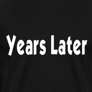 Bandname Years Later weiß T-Shirts - Männer Premium T-Shirt