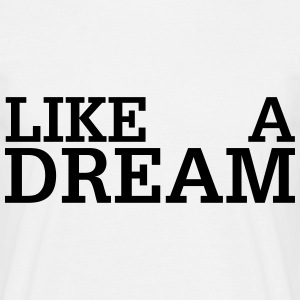 Like a Dream - Comme un Rêve Tee shirts - T-shirt Homme
