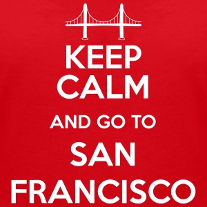 Keep Calm and go to San Francisco Tee shirts - T-shirt col V Femme