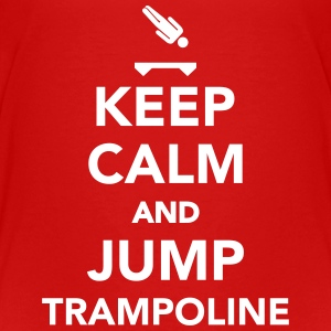 Keep calm and jump Trampoline T-Shirts - Kinder Premium T-Shirt