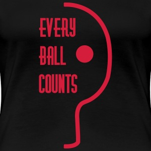 table tennis: every ball counts T-Shirts - Women's Premium T-Shirt