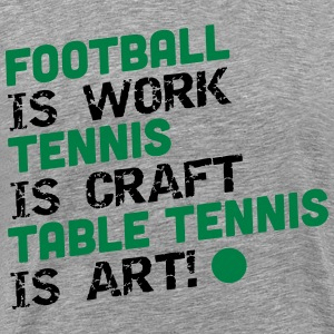 table tennis is art Camisetas - Camiseta premium hombre