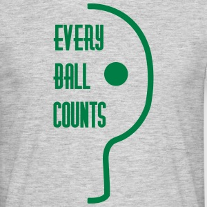 table tennis: every ball counts T-shirts - Mannen T-shirt