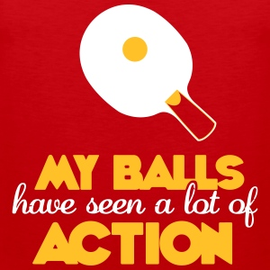my balls have seen a lot of action Tank Tops - Männer Premium Tank Top