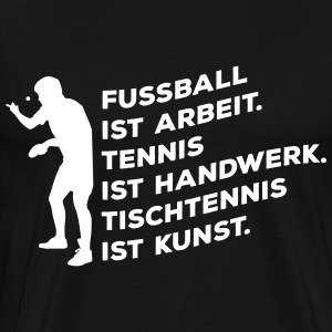 Œuvre d'art de football tennis de table est Tee shirts - T-shirt Premium Homme