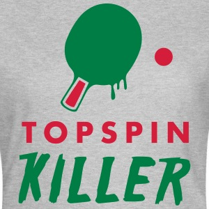 table tennis: topspin killer T-Shirts - Frauen T-Shirt