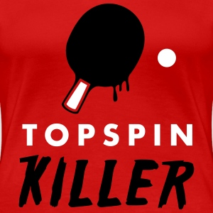 table tennis: topspin killer Camisetas - Camiseta premium mujer