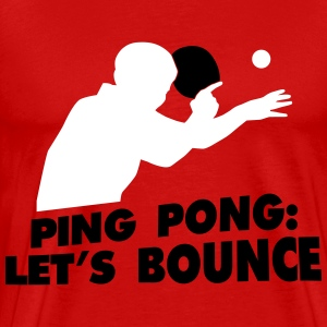 ping pong let's bounce T-shirts - Premium-T-shirt herr