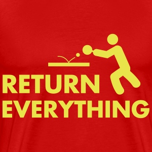 table tennis: return everything Tee shirts - T-shirt Premium Homme