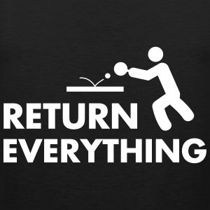 table tennis: return everything Tank Tops - Männer Premium Tank Top
