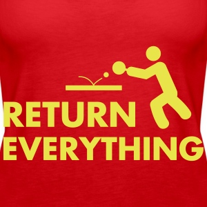 table tennis: return everything Tops - Frauen Premium Tank Top