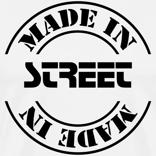 made in STREET