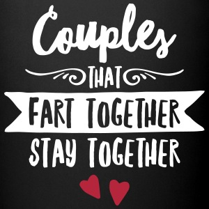 Couples That Fart Together Stay Together Tassen & Zubehör - Tasse einfarbig