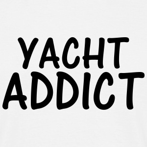 yacht addict T-Shirts - Men's T-Shirt