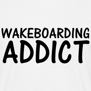 wakeboarding addict T-Shirts - Men's T-Shirt