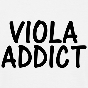 viola addict T-Shirts - Men's T-Shirt