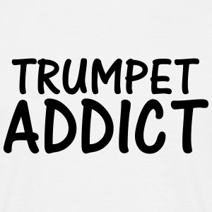 trumpet addict T-Shirts - Men's T-Shirt