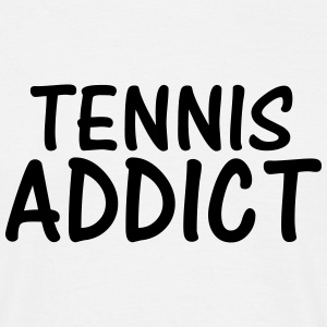 tennis addict T-Shirts - Men's T-Shirt