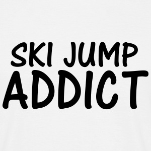 ski jump addict T-Shirts - Men's T-Shirt