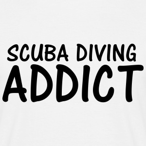 scuba diving addict T-Shirts - Men's T-Shirt