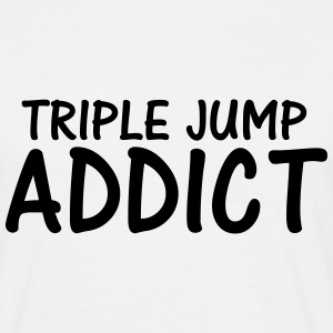 triple jump addict T-Shirts - Men's T-Shirt