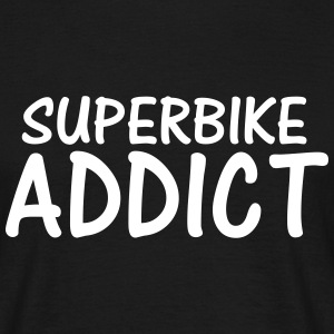 superbike addict T-Shirts - Men's T-Shirt