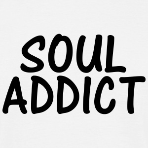 soul addict T-Shirts - Men's T-Shirt