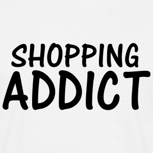 shopping addict T-Shirts - Men's T-Shirt