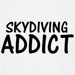 skydiving addict T-Shirts - Men's T-Shirt