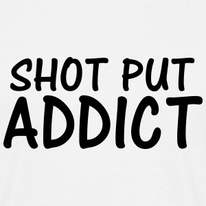 shot put addict T-Shirts - Men's T-Shirt