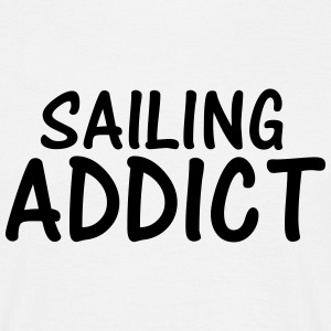 sailing addict T-Shirts - Men's T-Shirt