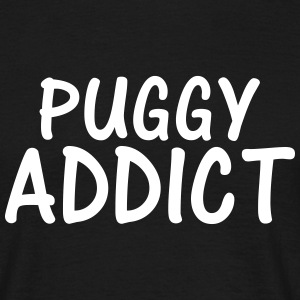 puggy addict T-Shirts - Men's T-Shirt