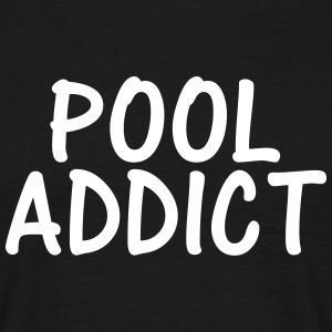 pool addict T-Shirts - Men's T-Shirt