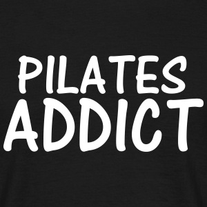 pilates addict T-Shirts - Men's T-Shirt
